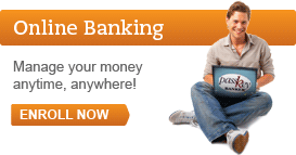Enroll in online banking now and manage your money anytime, anywhere